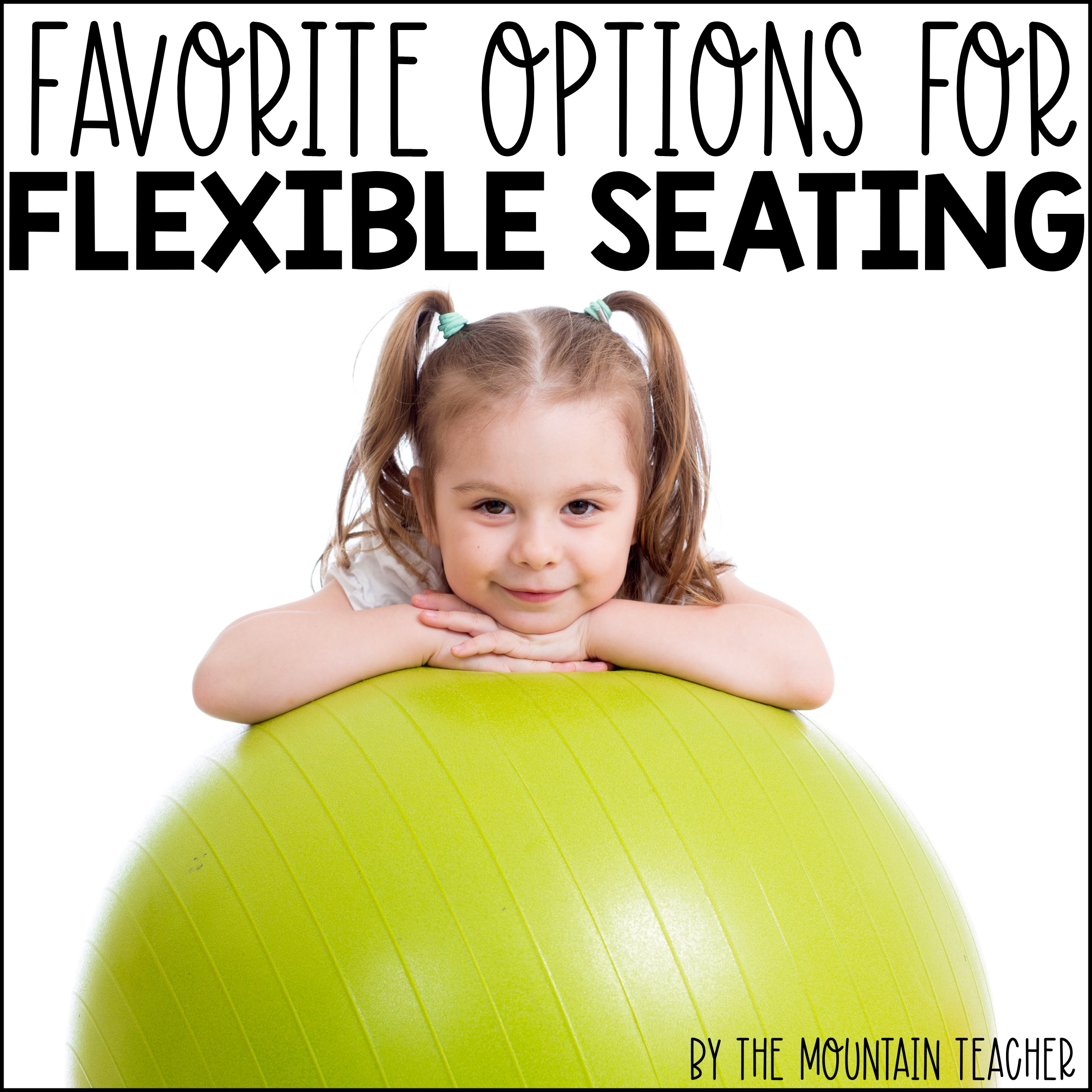 Flexible Seating Favorites and Ideas for Elementary Classrooms