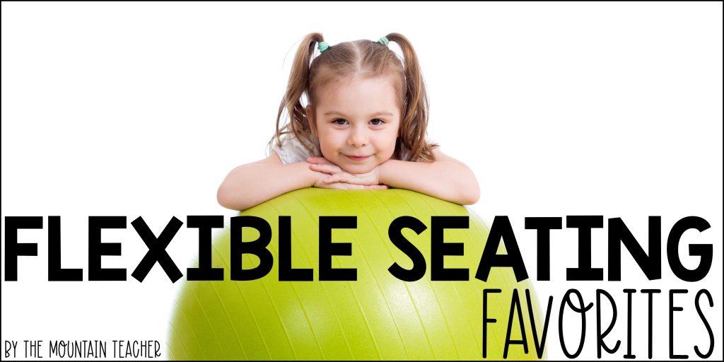 Flexible Seating Favorites