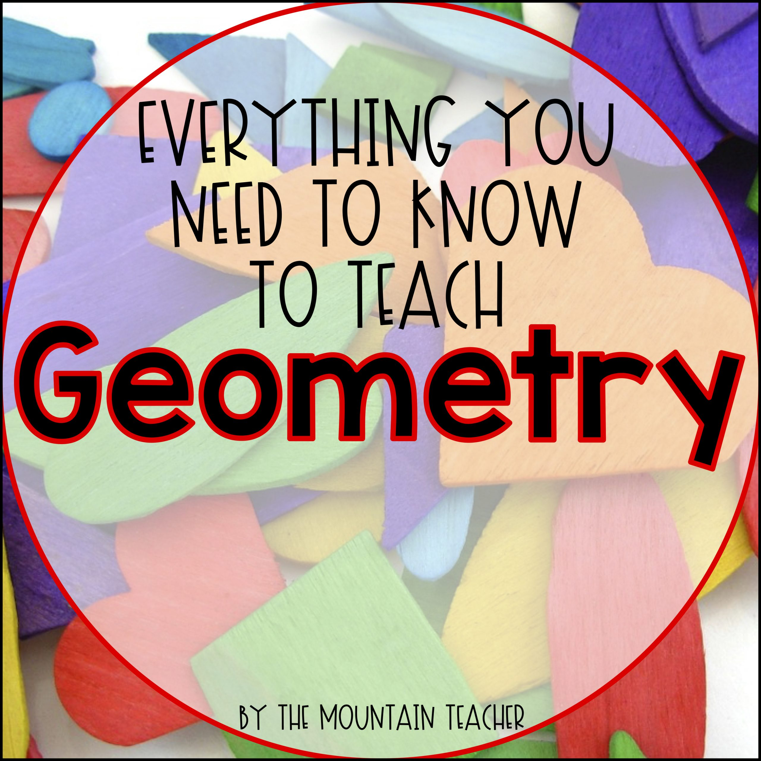 Everything you need to know to teach geometry to second grade students.
