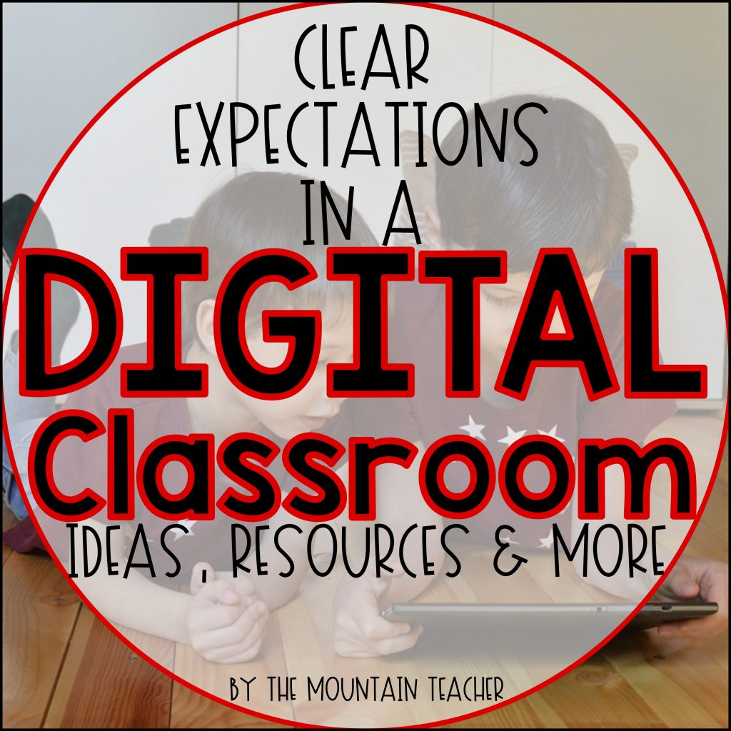 Setting Clear Classroom Expectations in an Unknown Digital World
