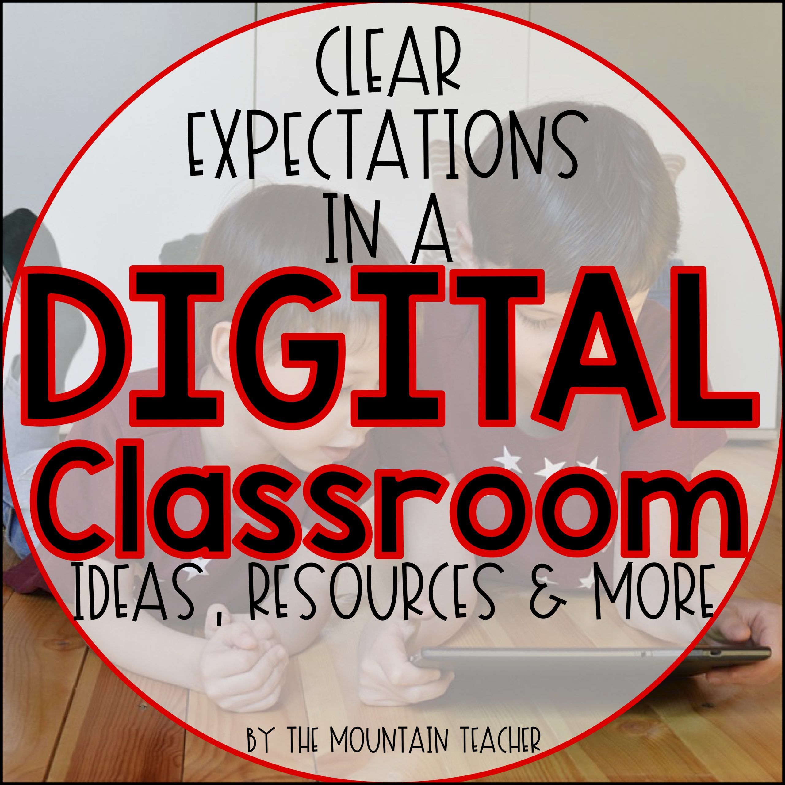 Clear expectations for a digital classroom