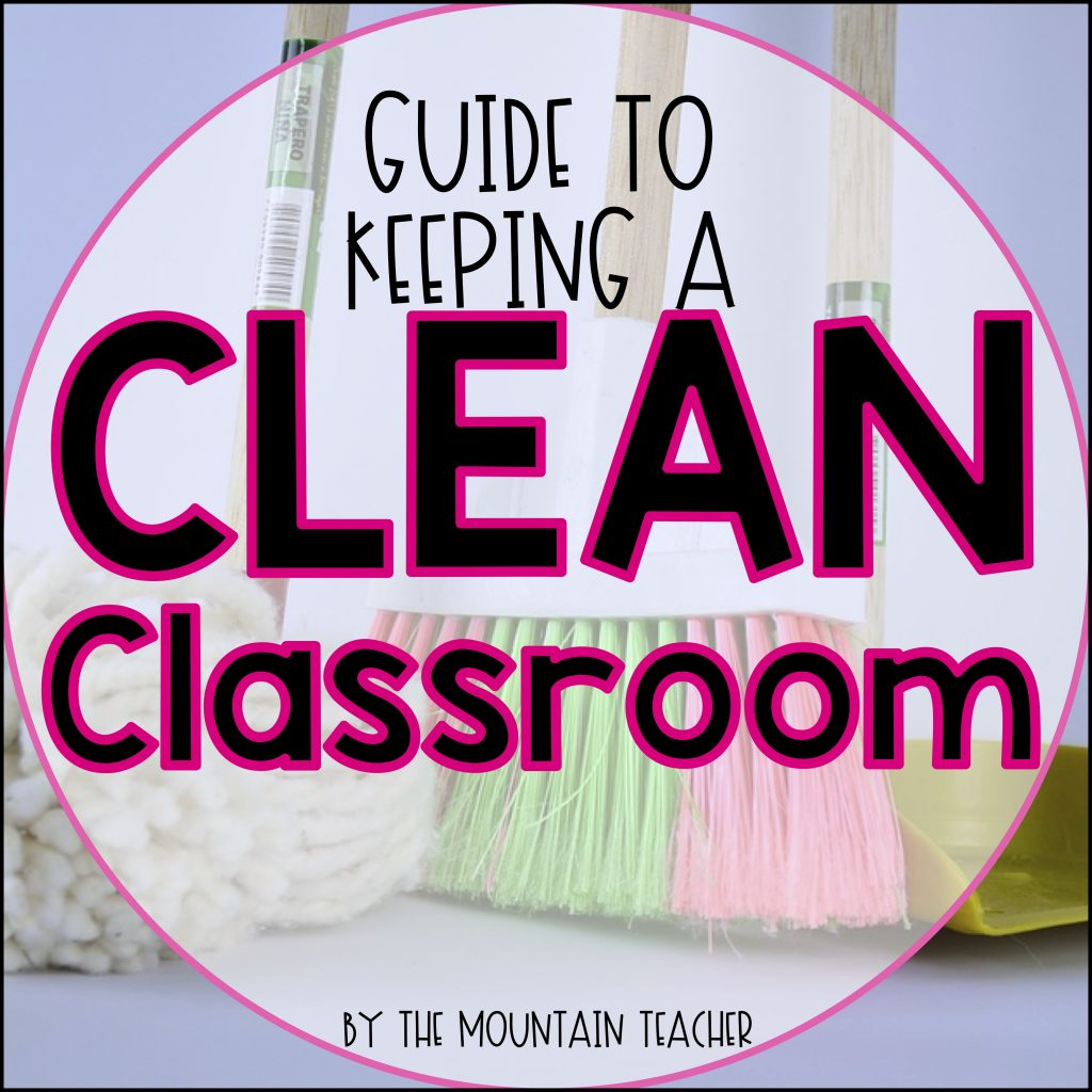 Guide to keeping a clean elementary school classroom.