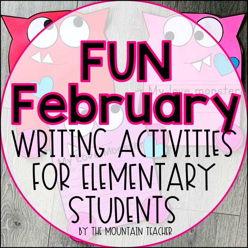 Fun February Writing Activities for Elementary Students