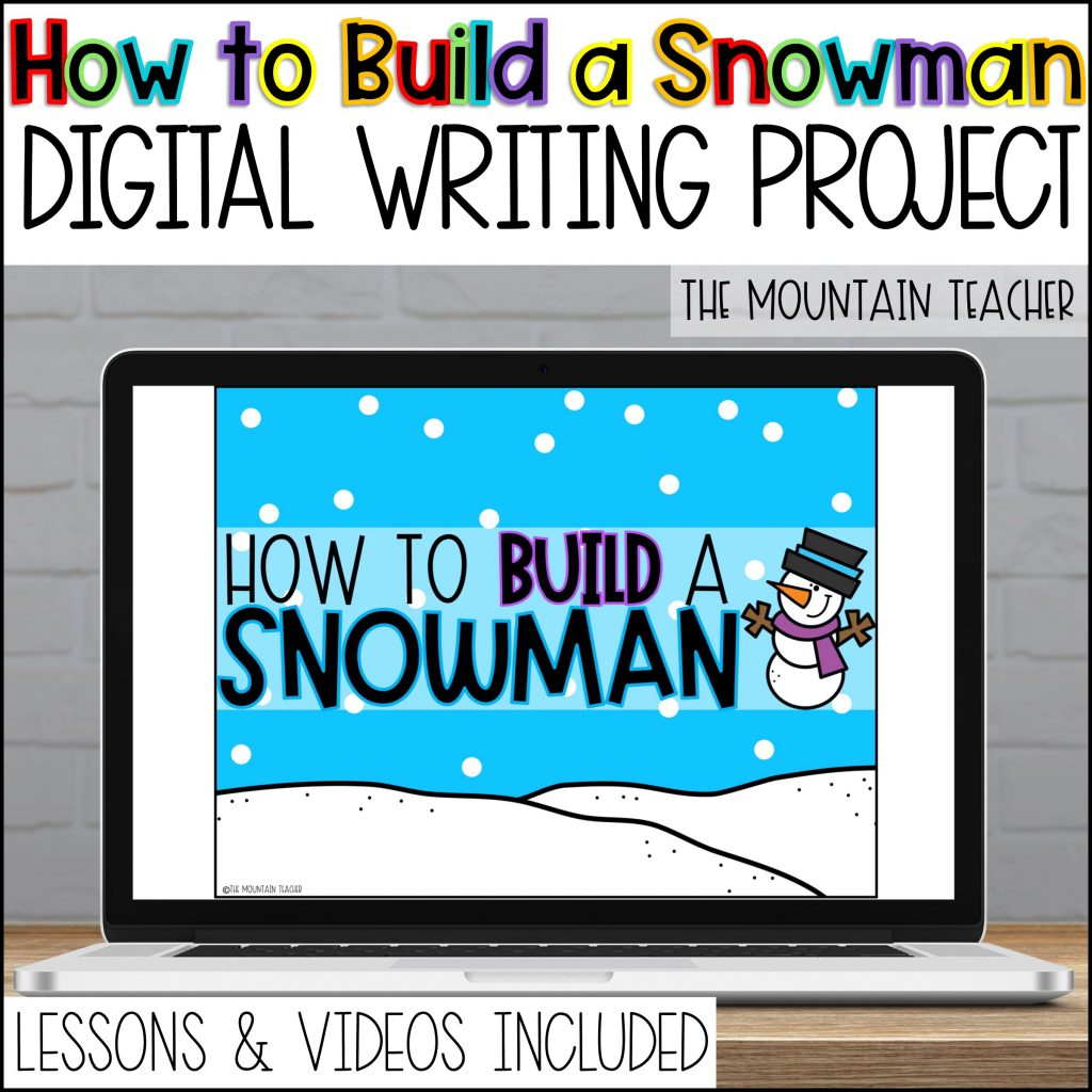 How to Build a Snowman Digital Writing Project for Elementary Students01