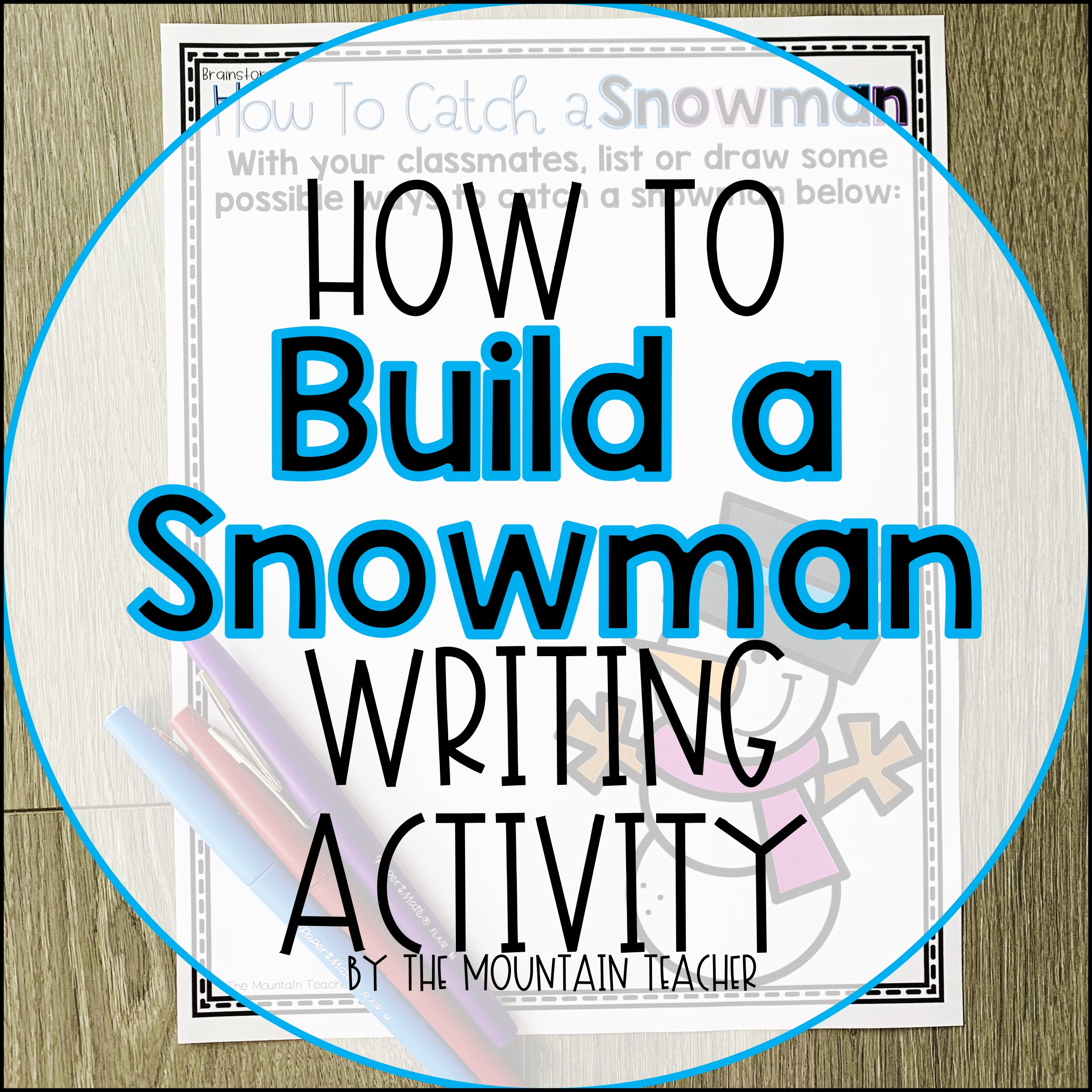 How to Build a Snowman Writing Activity for Elementary Students