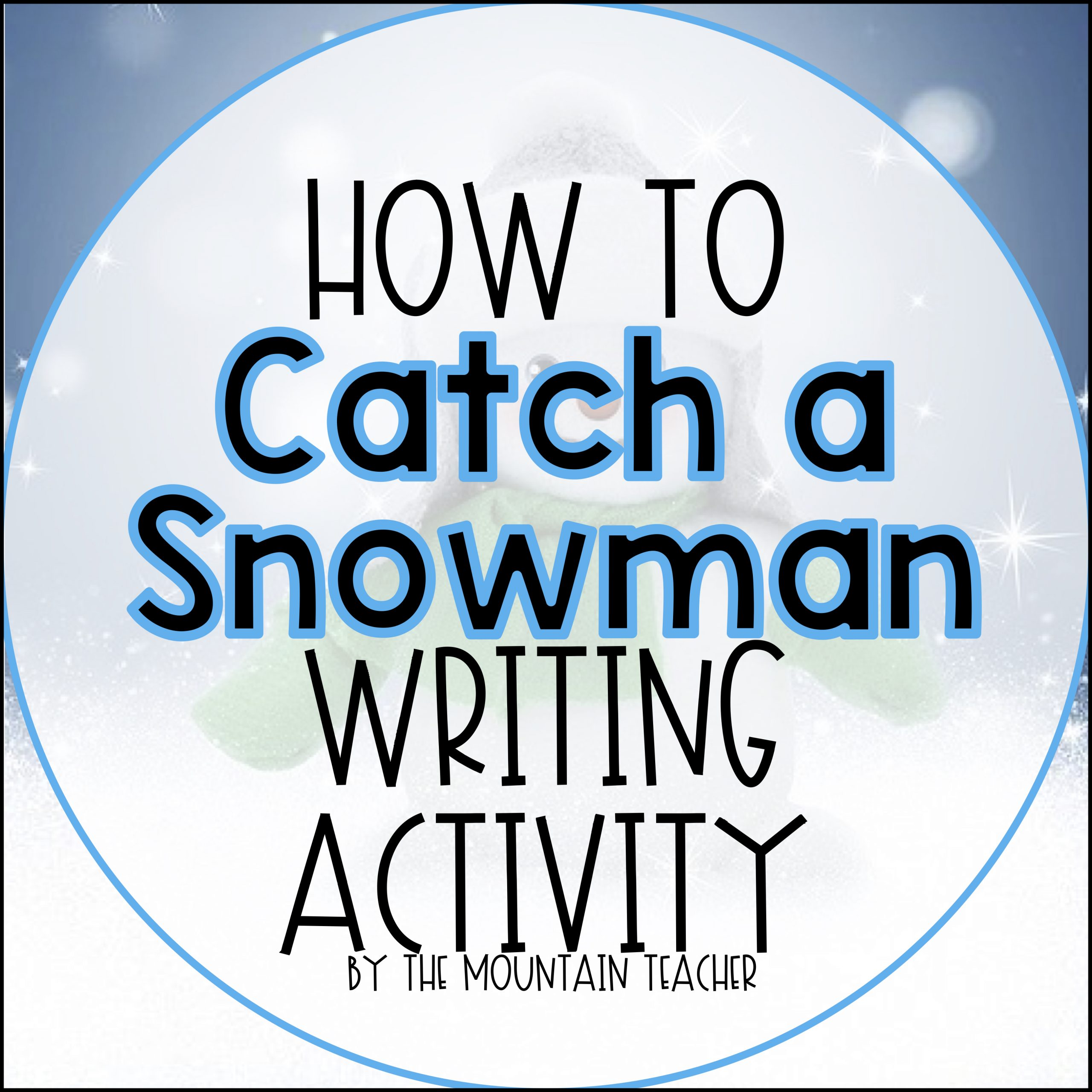 How to Catch a Snowman Writing Activity and Craft