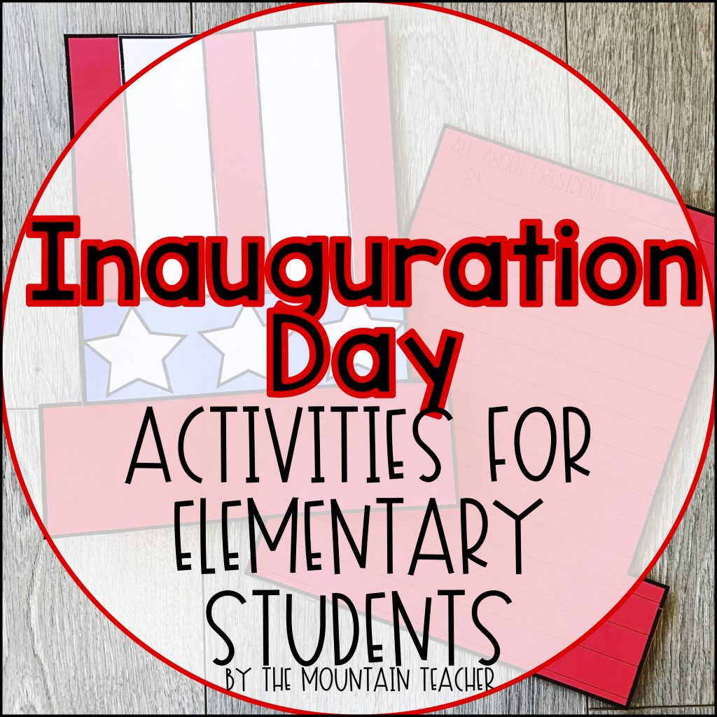Inauguration Day Activities for Elementary Aged Students