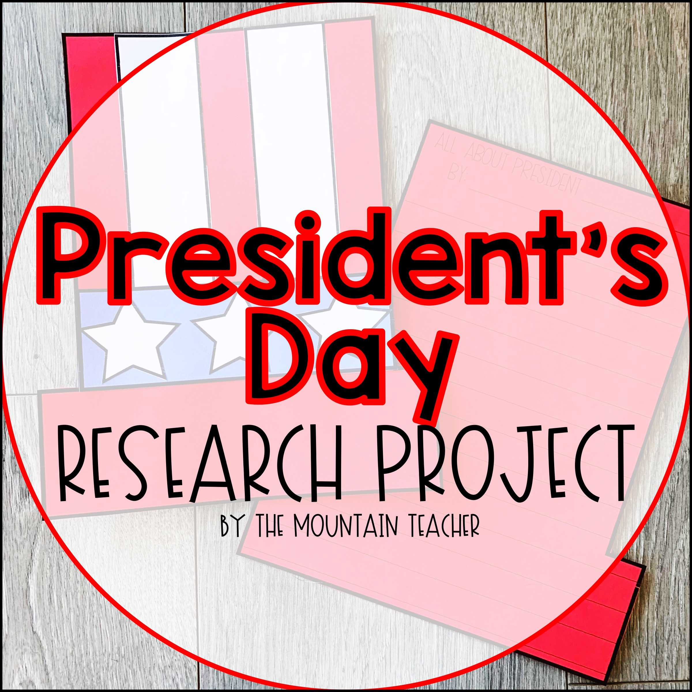 Presidents Day Research Project for Students
