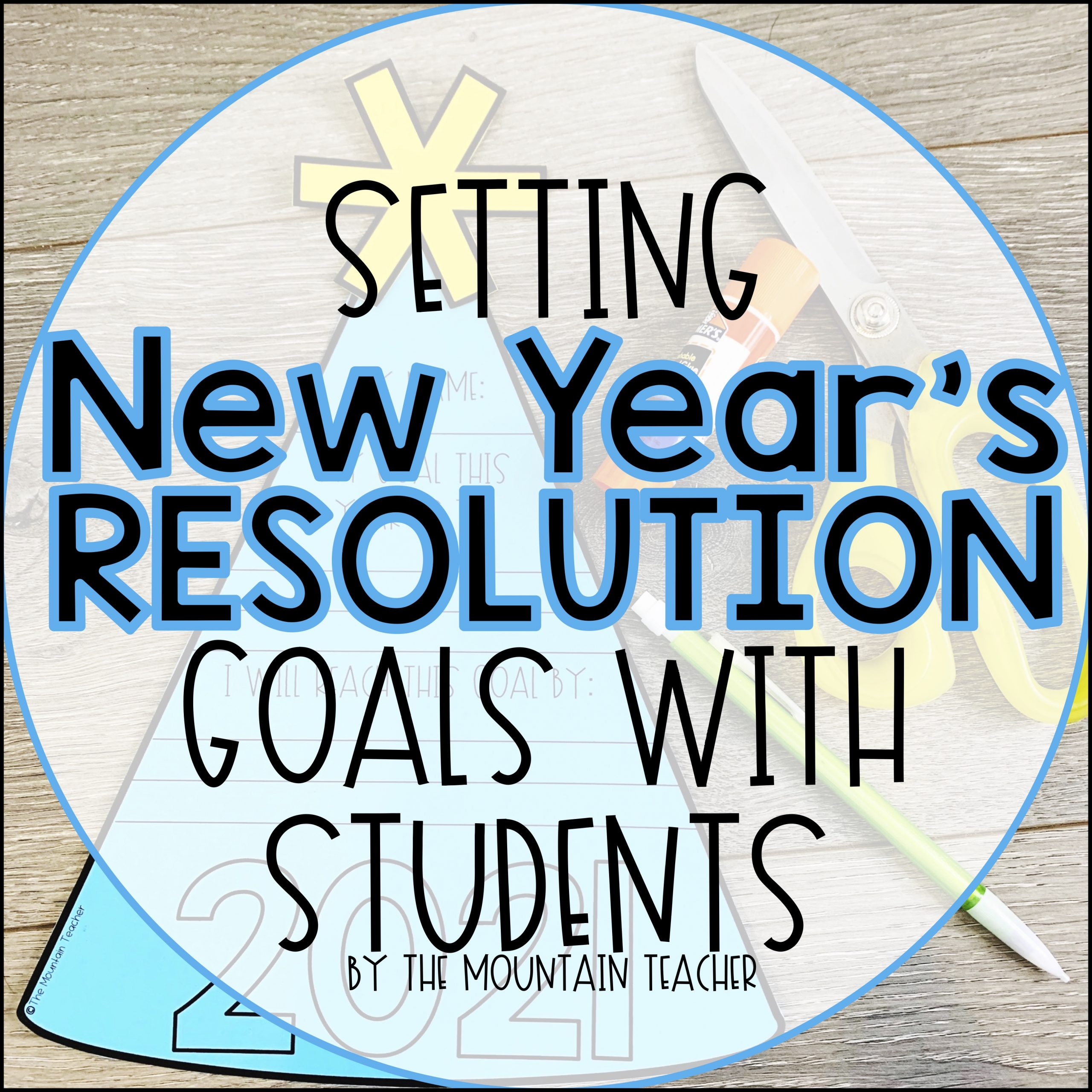 Setting new years resolution goals with students