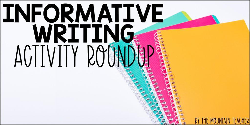 Informative Writing Activities Roundup