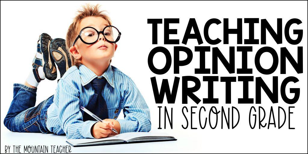 Teaching Opinion Writing in 2nd Grade