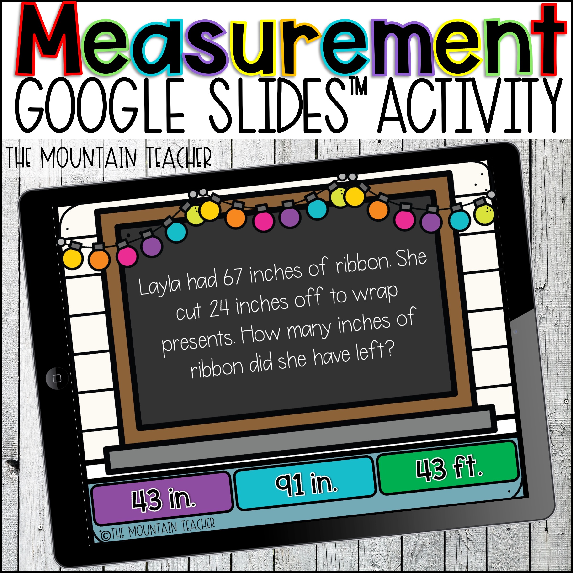 Measurement Word Problems Google Slides for Google Classroom by The Mountain Teacher