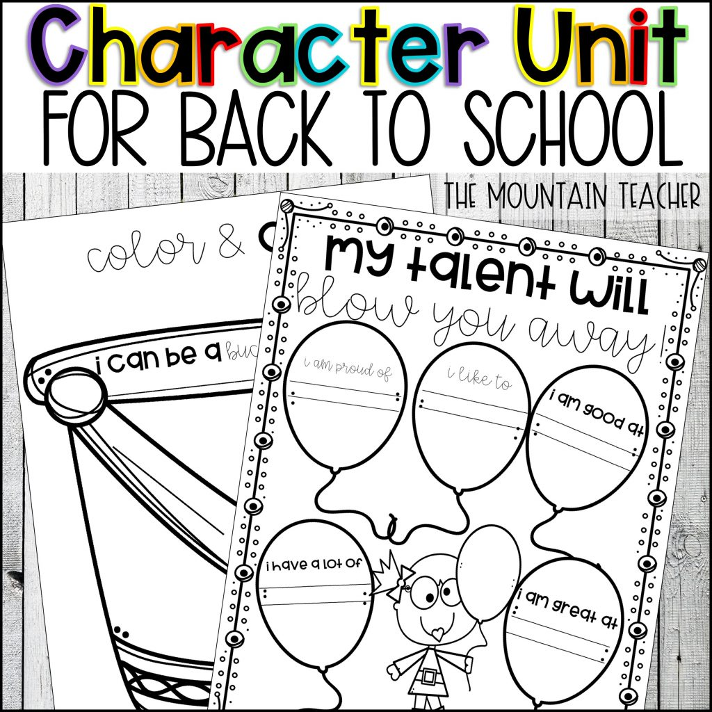Back to School Character Building Unit by The Mountain Teacher