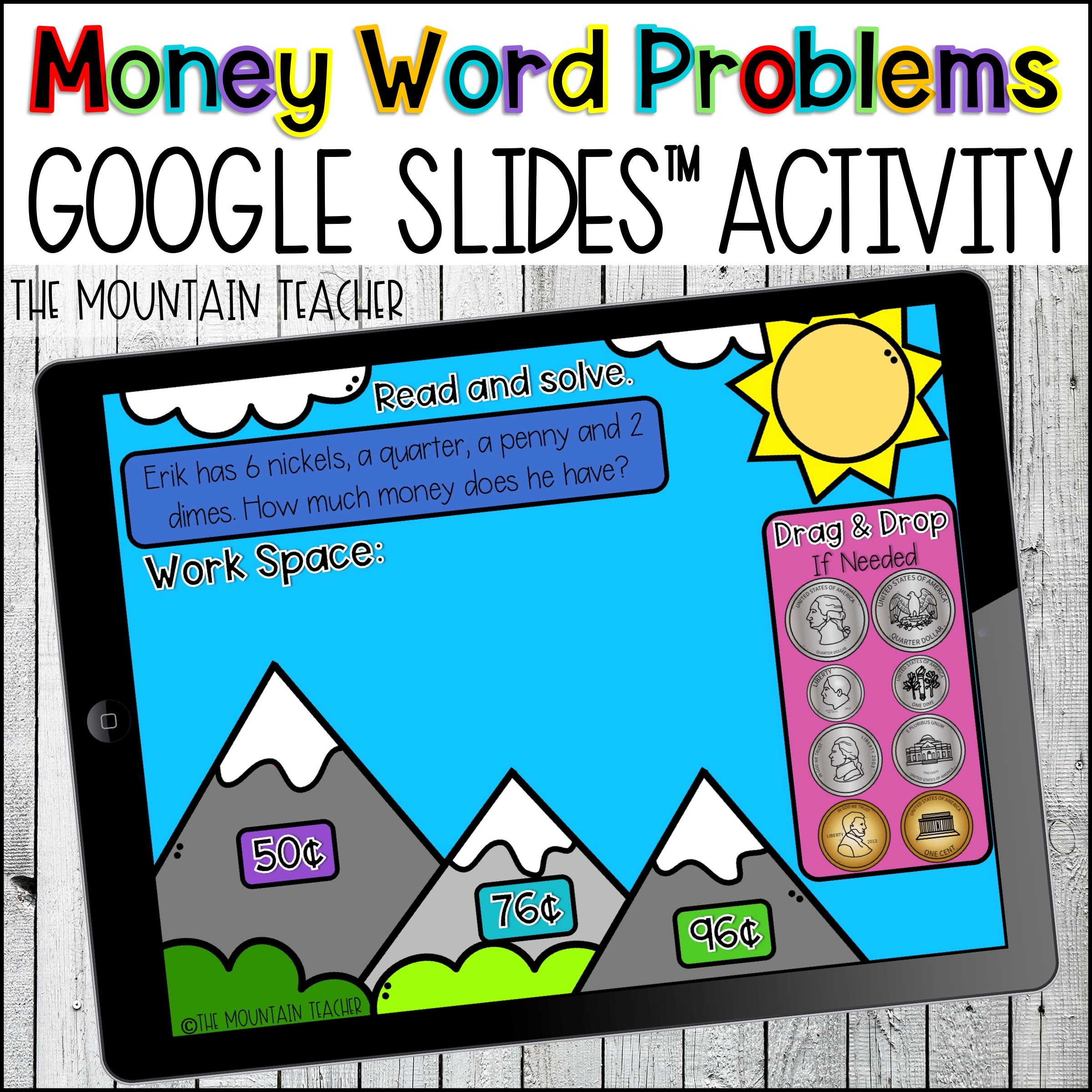 Counting Coins Google Classroom Activity for Slides about Money By The Mountain Teacher