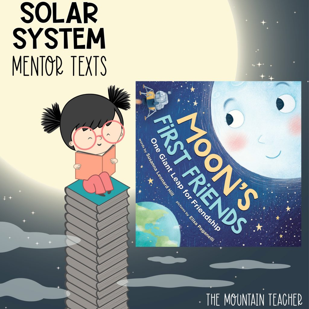 Solar system mentor texts for stars and planets - moon's first friends
