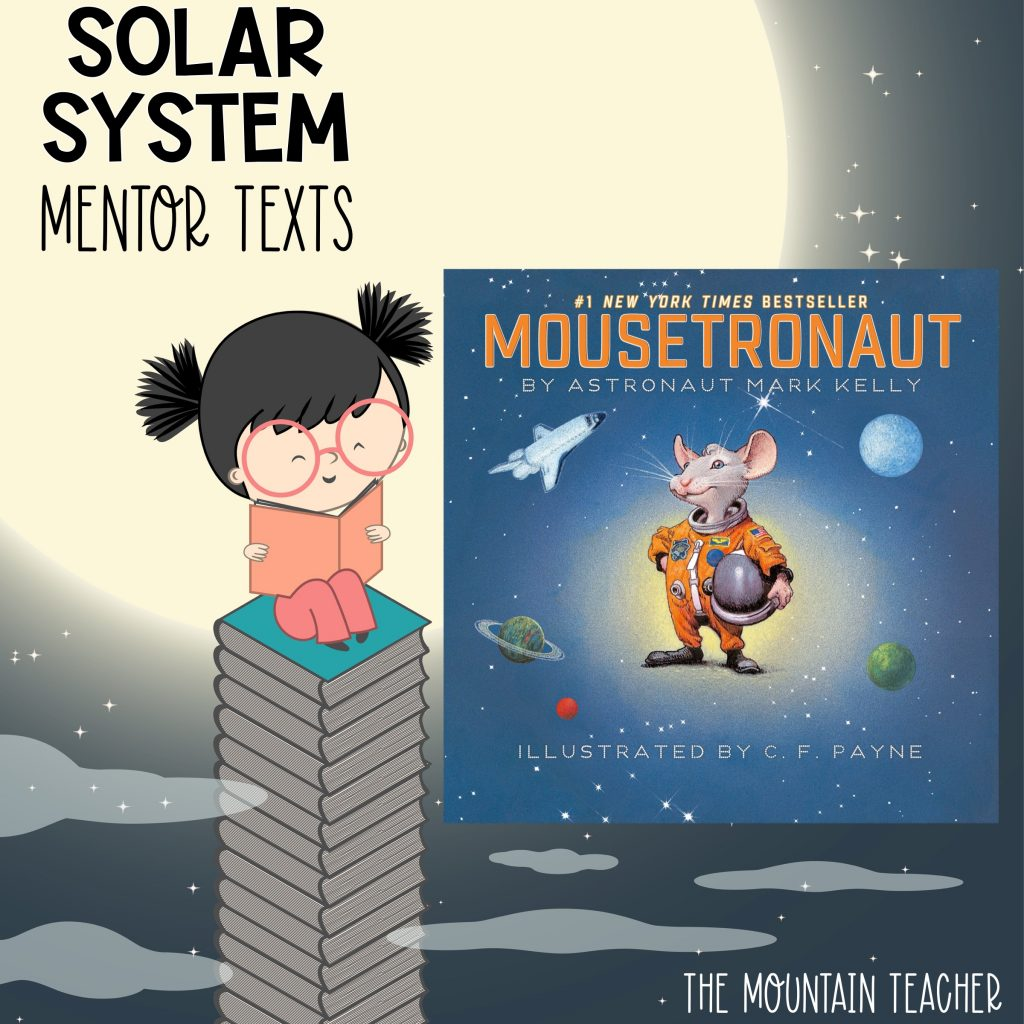 Solar system mentor texts for stars and planets - mousetronaut