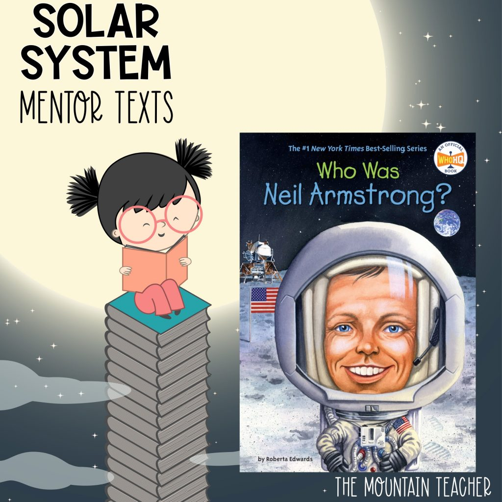 Solar system mentor texts for stars and planets - who was neil armstrong?