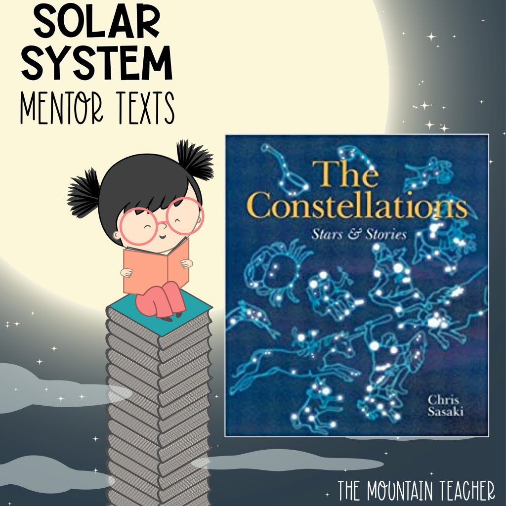 Solar system mentor texts for stars and planets - the constellations stars and stories
