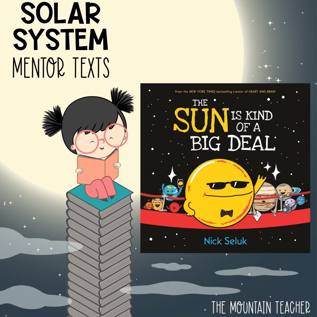 Solar system mentor texts for stars and planets - the sun is kind of a big deal