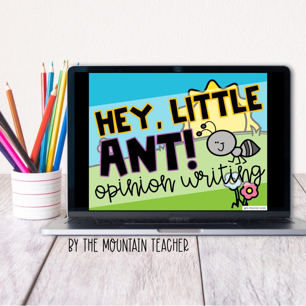 Hey little ant digital opinion writing activity