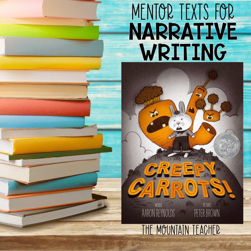 Mentor texts for narrative writing - creepy carrots