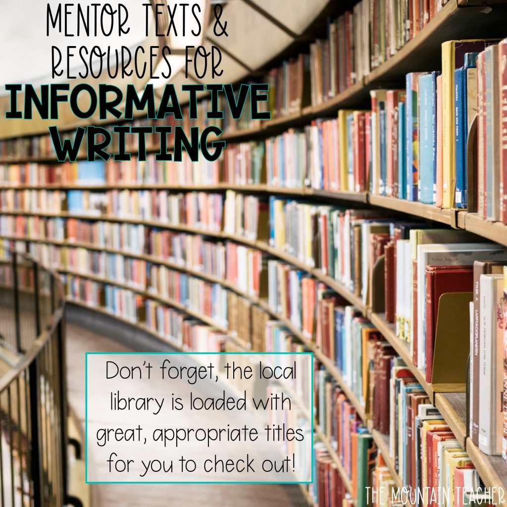 Mentor texts and resources for informative writing - library