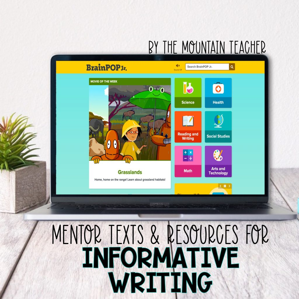 Mentor texts and resources for informative writing - BrainPop Junior Jr