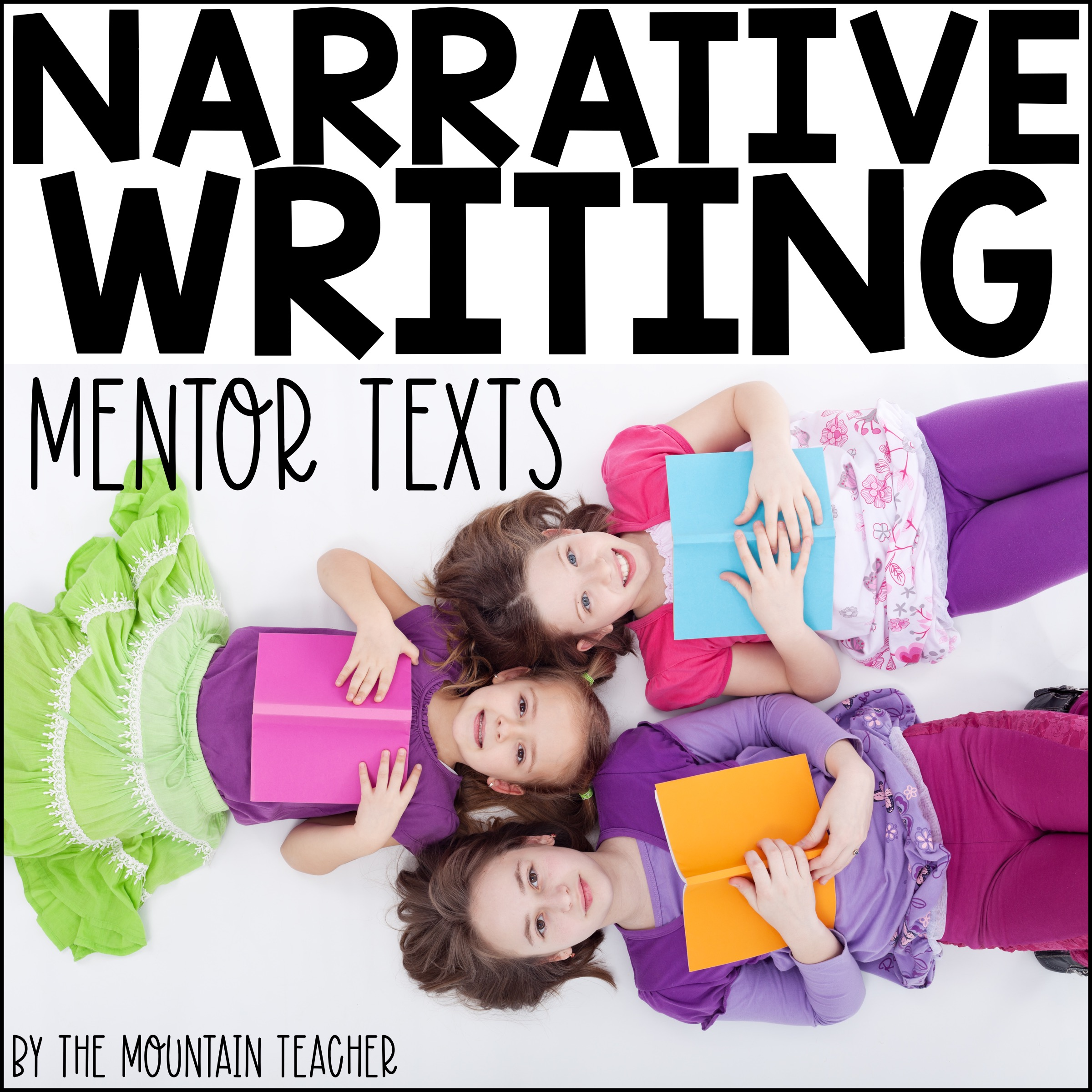 Narrative Writing Mentor Texts