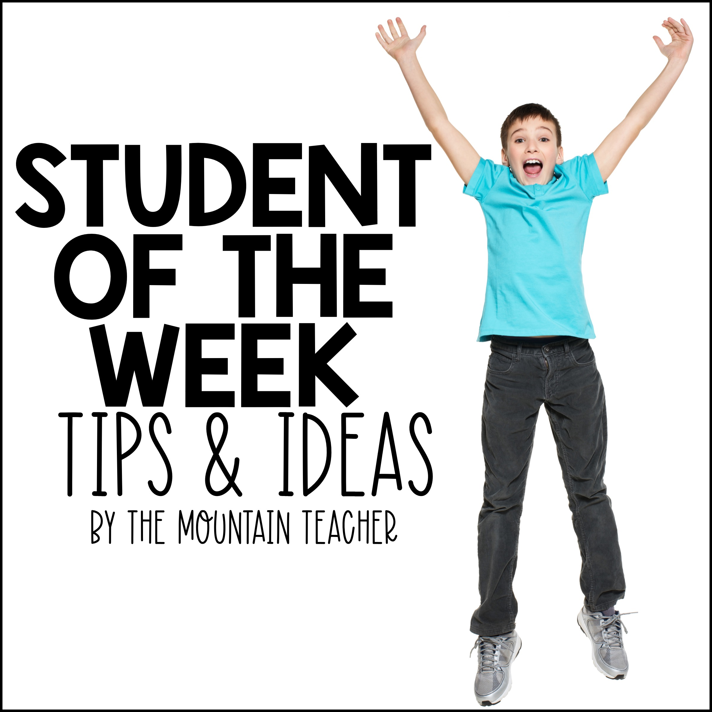 Star Student of the Week Poster and Ideas