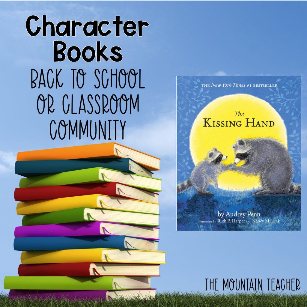 The Kissing Hand Character Books Back to School or Classroom Community 606