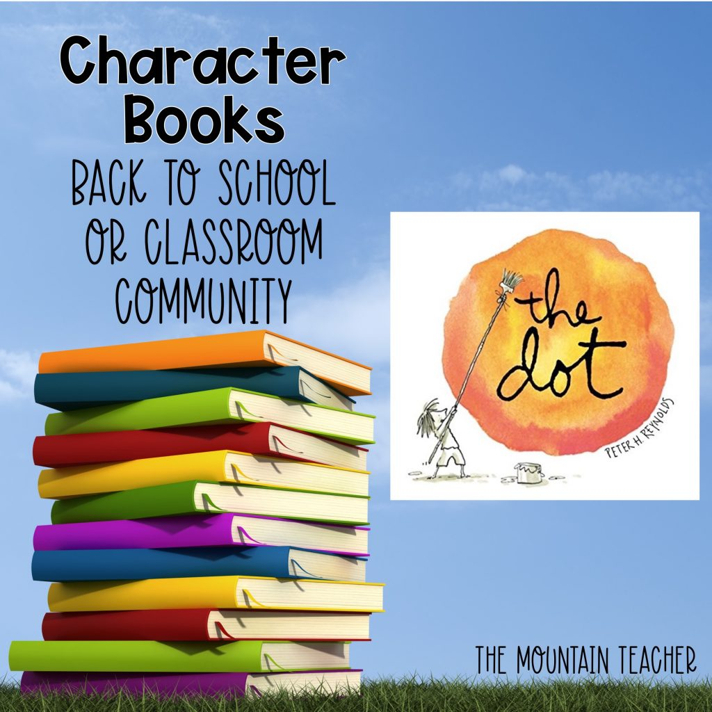 The Dot Character Books Back to School or Classroom Community 909