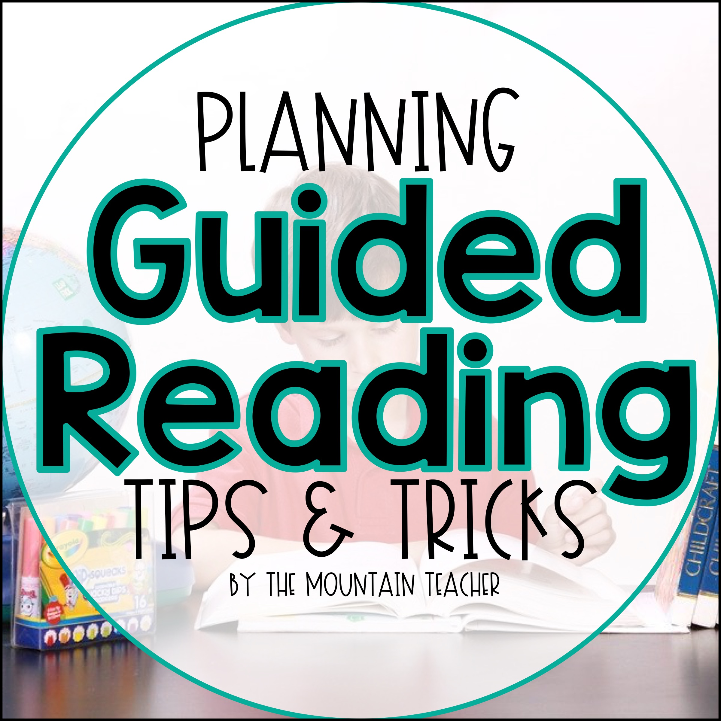 Planning Guided Reading Tips and Tricks