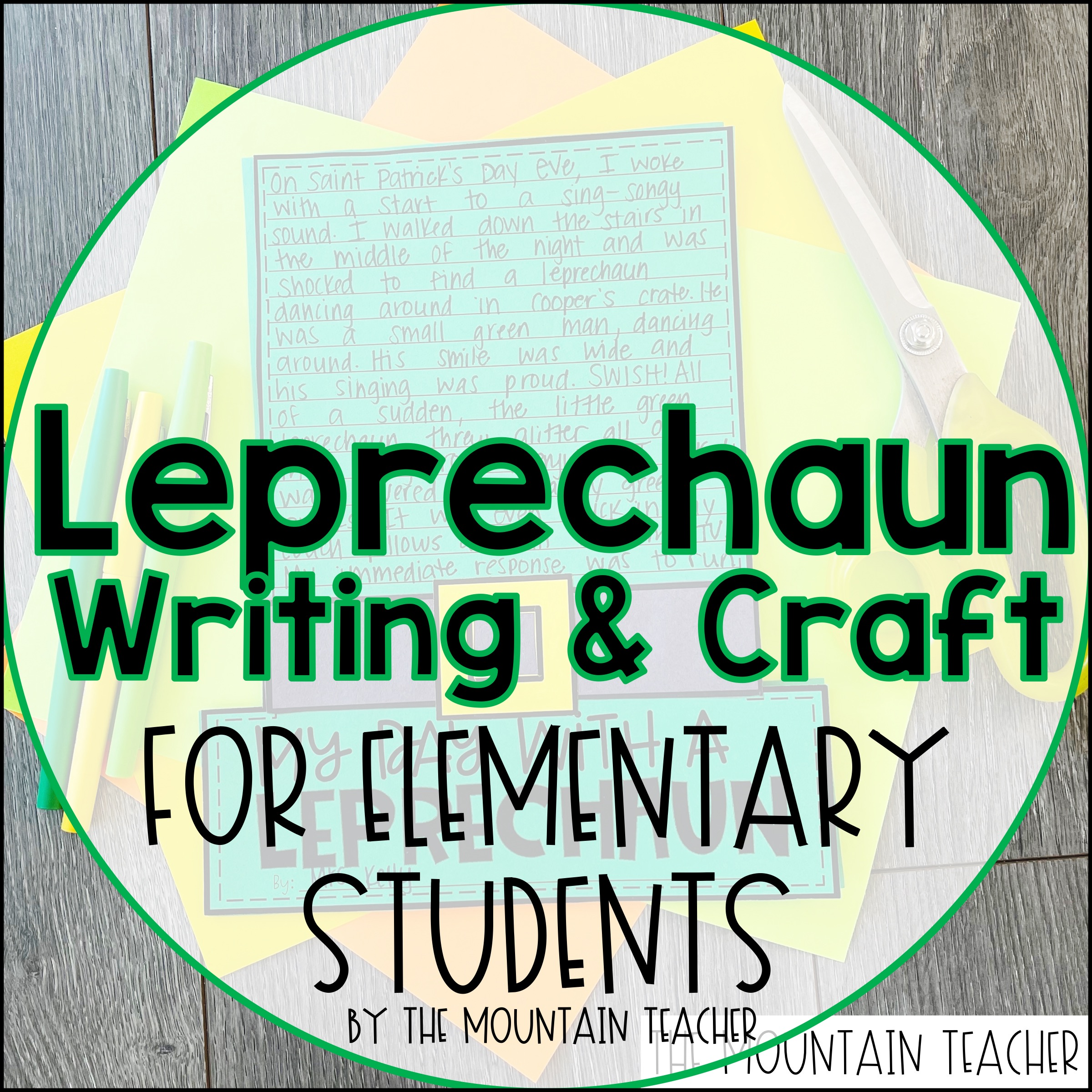 Leprechaun Writing and Craft Idea Blog Post by The Mountain Teacher01