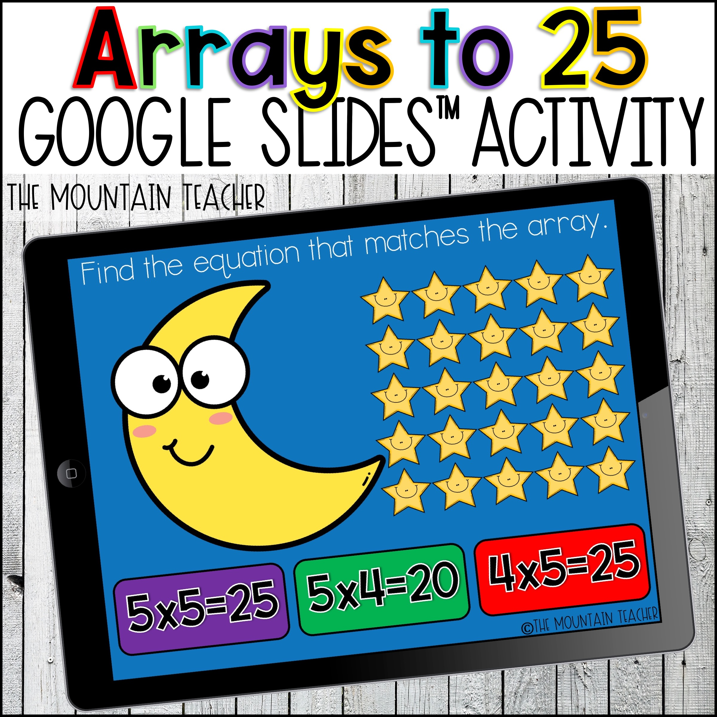 Multiplication and Arrays to 25 Google slides for Google Classroom by The Mountain Teacher