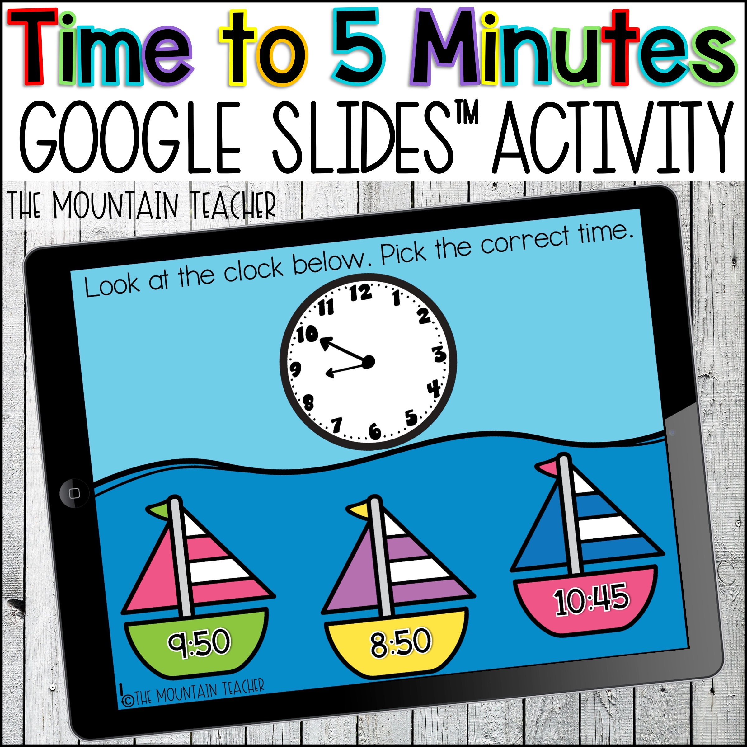 Time to 5 Minutes Google Slides for google Classroom by The Mountain Teacher