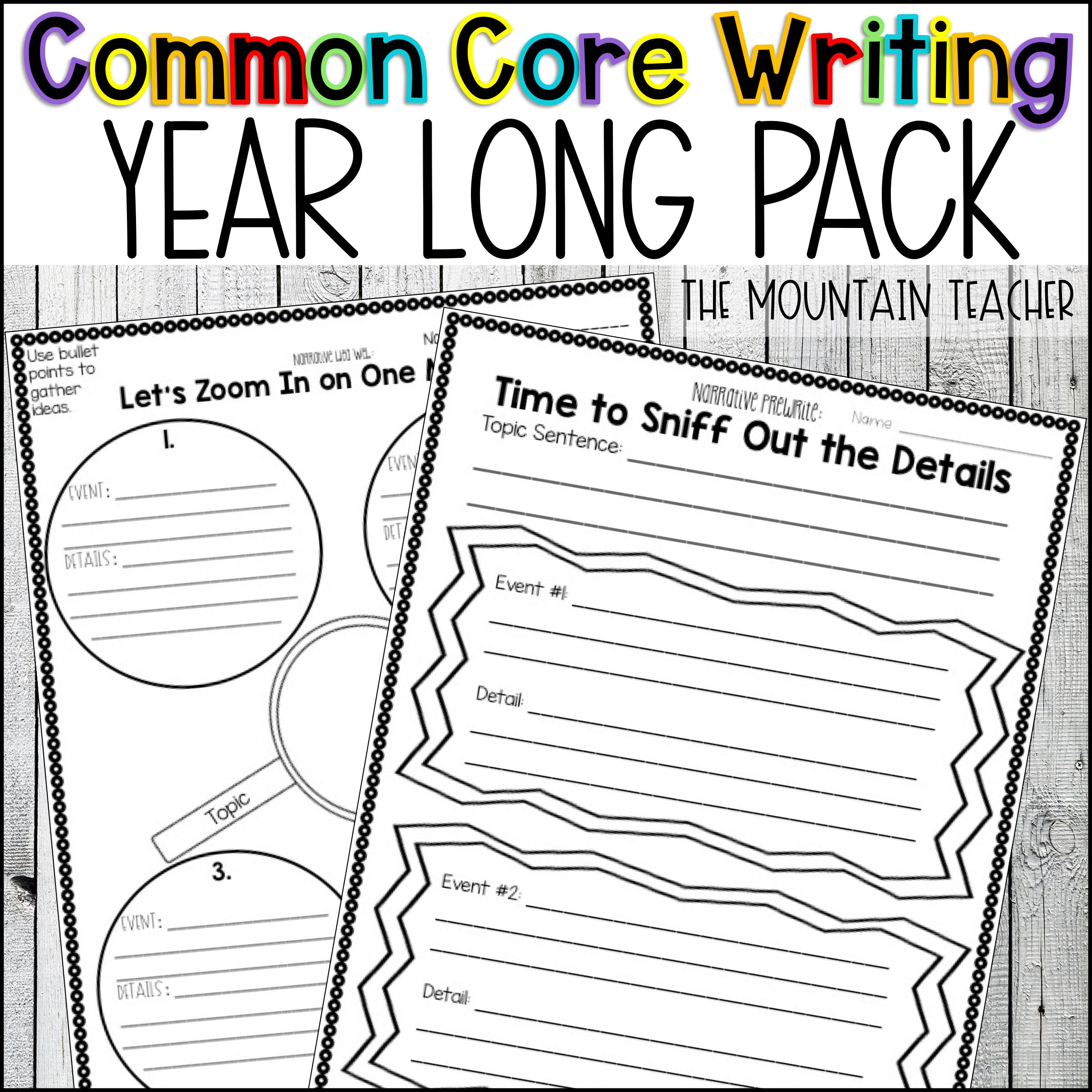 Common Core Writing Pack for Opinion Narrative and Informative Writing Templates By The Mountain Teacher